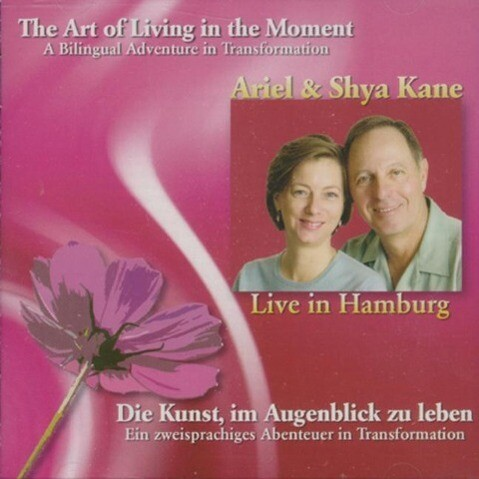 The Art of Living in the Moment: A Bilingual Adventure in Transformation als Hörbuch