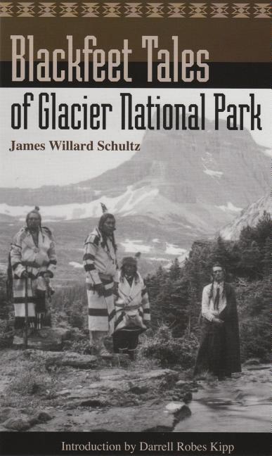 Blackfeet Tales of Glacier National Park als Taschenbuch
