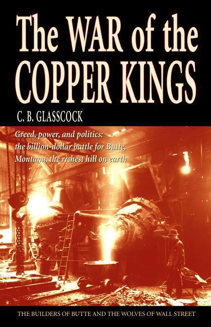 War of the Copper Kings als Taschenbuch