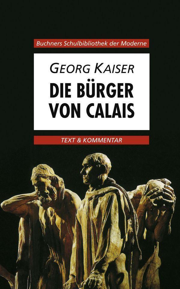 Die Bürger von Calais. Text und Kommentar als Buch