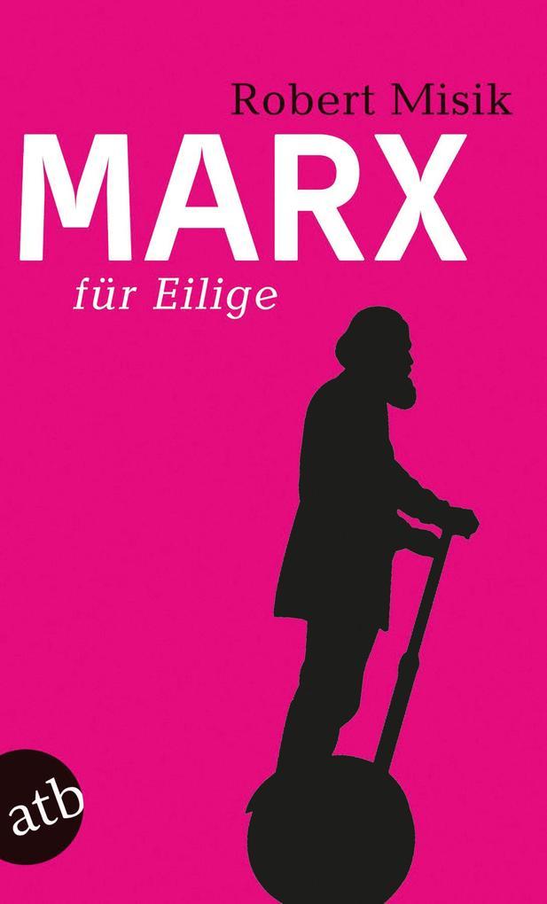 Marx für Eilige als Taschenbuch