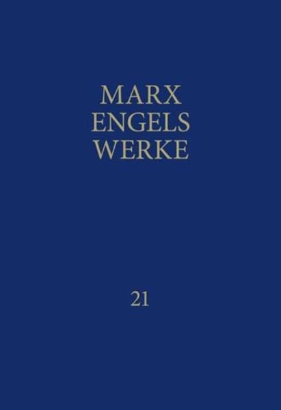 MEW / Marx-Engels-Werke Band 21 als Buch