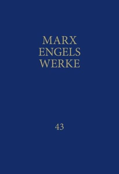 MEW / Marx-Engels-Werke Band 43 als Buch