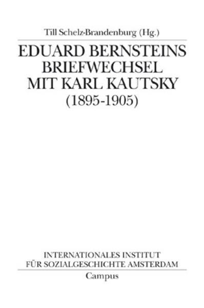 Eduard Bernsteins Briefwechsel mit Karl Kautsky 1895-1905 als Buch
