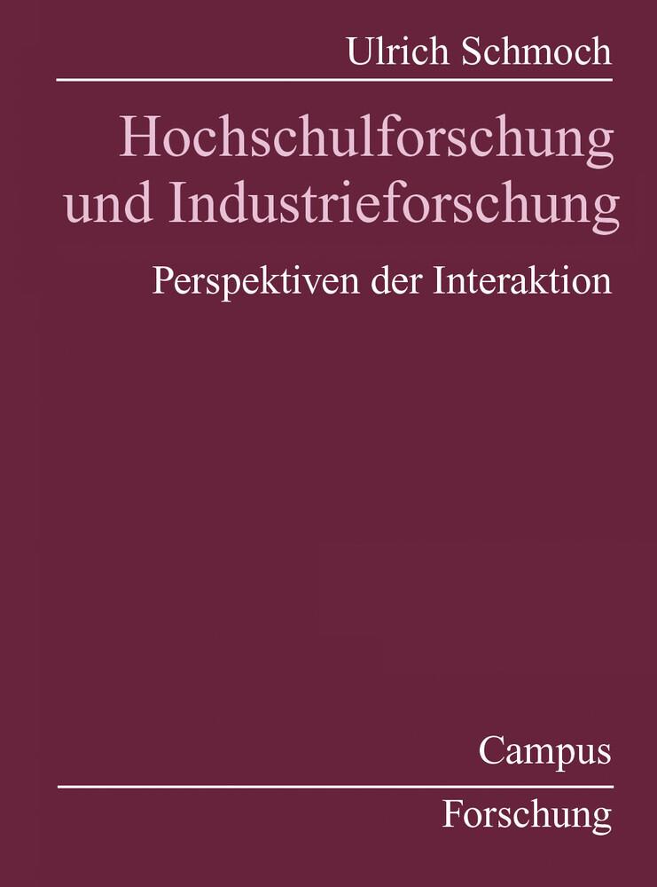 Hochschulforschung und Industrieforschung als Buch