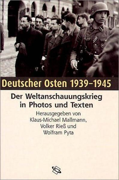 Deutscher Osten 1939 - 1945 als Buch