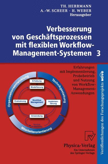 Verbesserung von Geschäftsprozessen mit flexiblen Workflow-Management-Systemen 3 als Buch