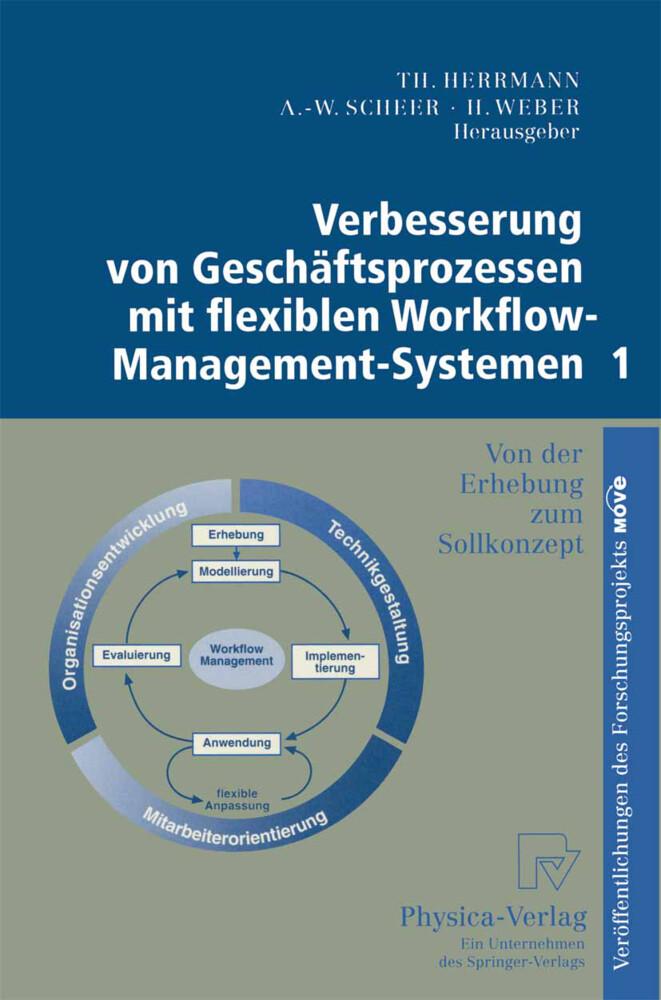 Verbesserung von Geschäftsprozessen mit flexiblen Workflow-Management-Systemen 1 als Buch