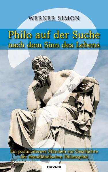 Philo auf der Suche nach dem Sinn des Lebens als Buch