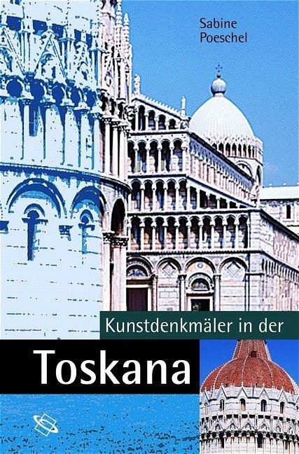 Kunstdenkmäler in der Toskana als Buch