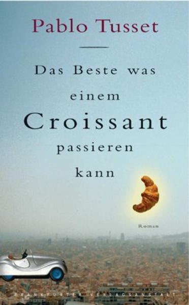 Das Beste, was einem Croissant passieren kann als Buch