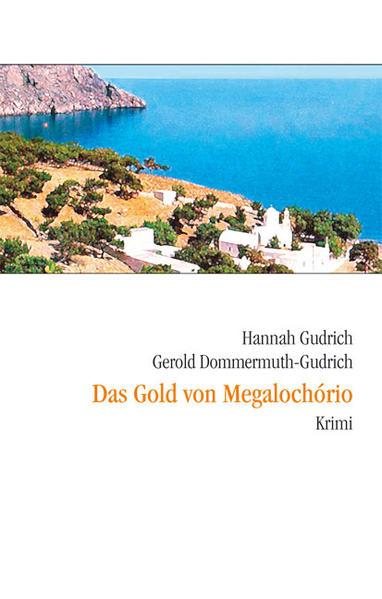 Das Gold von Megalochorio als Buch