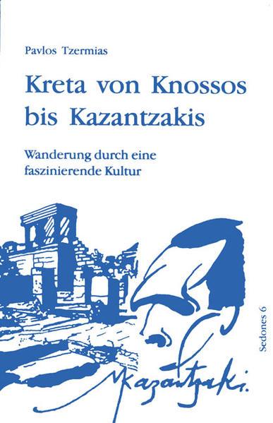 Kreta von Knossos bis Kazantzakis als Buch