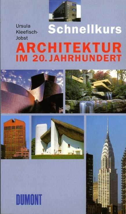 DuMont Schnellkurs Architektur im 20. Jahrhundert als Taschenbuch