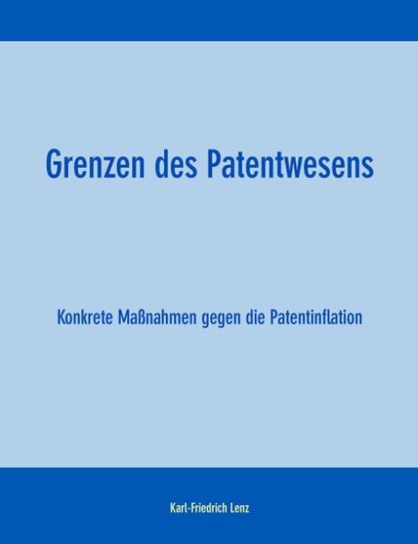 Grenzen des Patentwesens als Buch