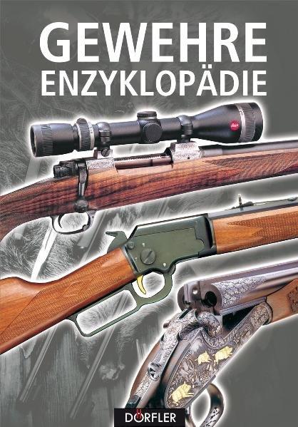 Gewehre-Enzyklopädie als Buch