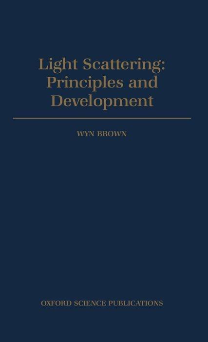 Light Scattering - Principles and Development als Buch