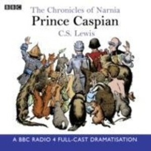 The Chronicles Of Narnia: Prince Caspian als Hörbuch