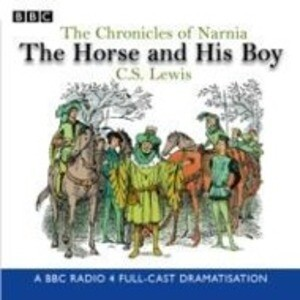 The Chronicles Of Narnia: The Horse And His Boy als Buch