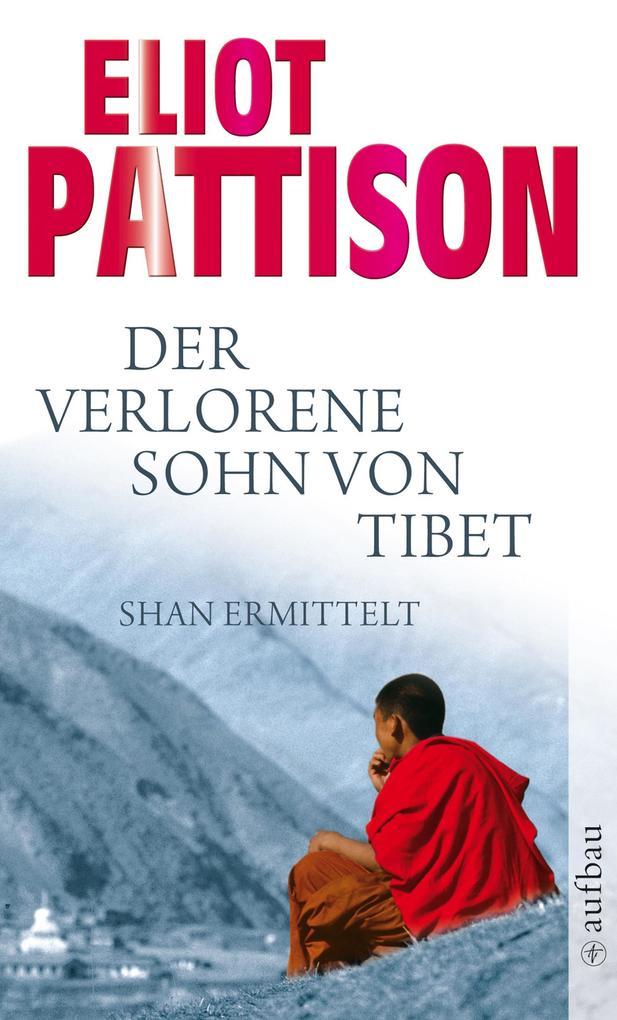 Der verlorene Sohn von Tibet als eBook