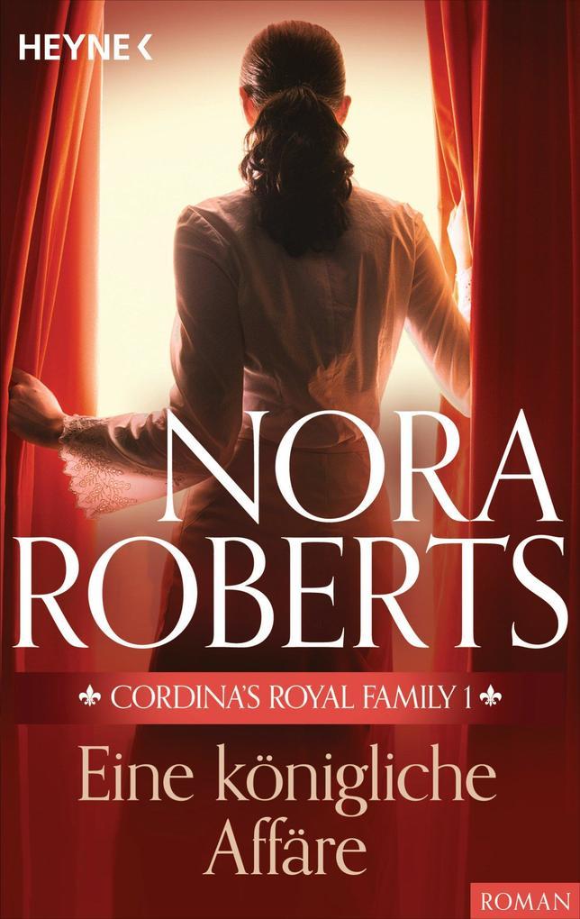Cordina's Royal Family 1. Eine königliche Affäre als eBook
