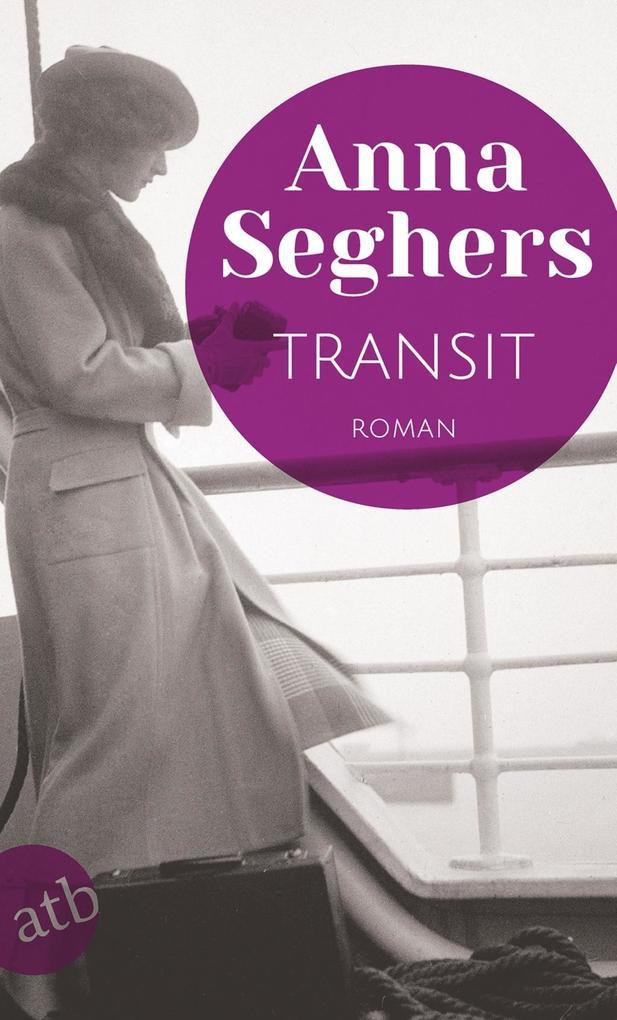 Transit als eBook von Anna Seghers