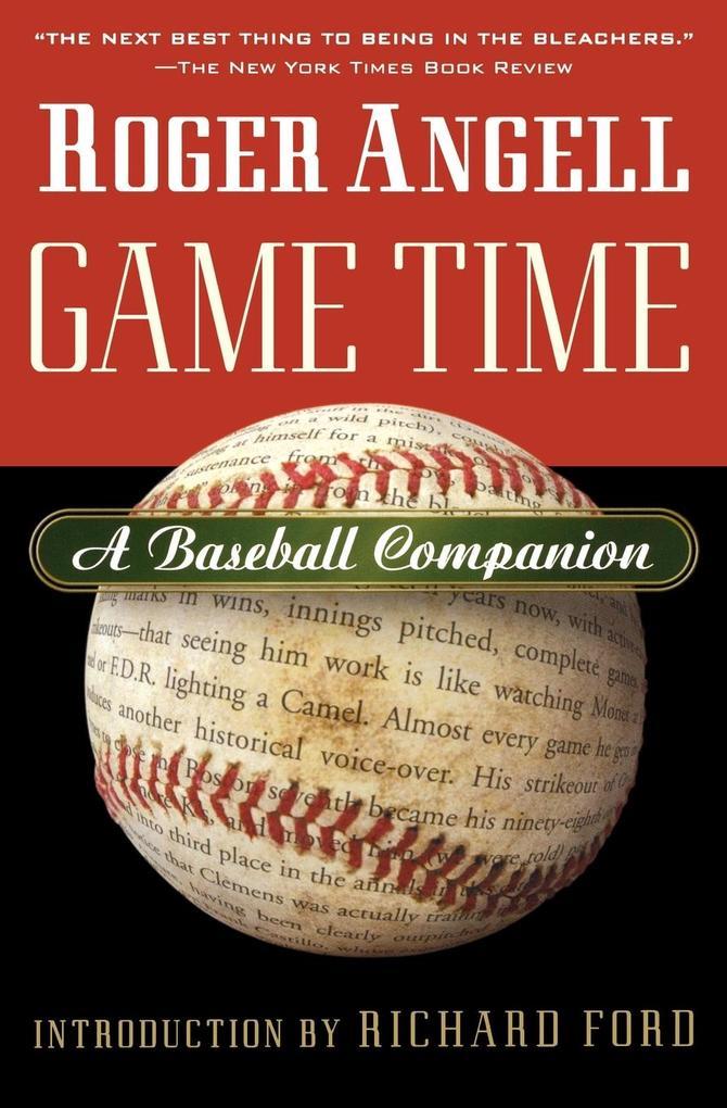 Game Time: A Baseball Companion als Taschenbuch