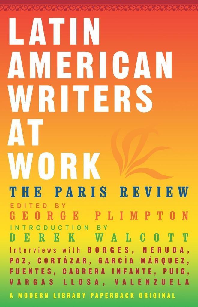 Latin American Writers at Work als Taschenbuch