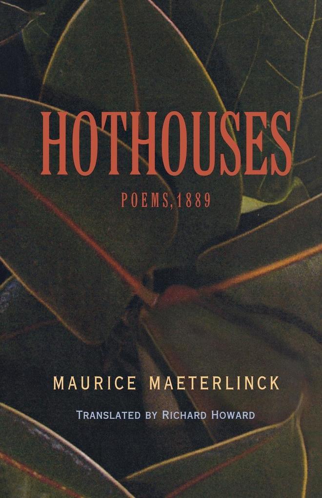 Hothouses: Poems, 1889 als Taschenbuch