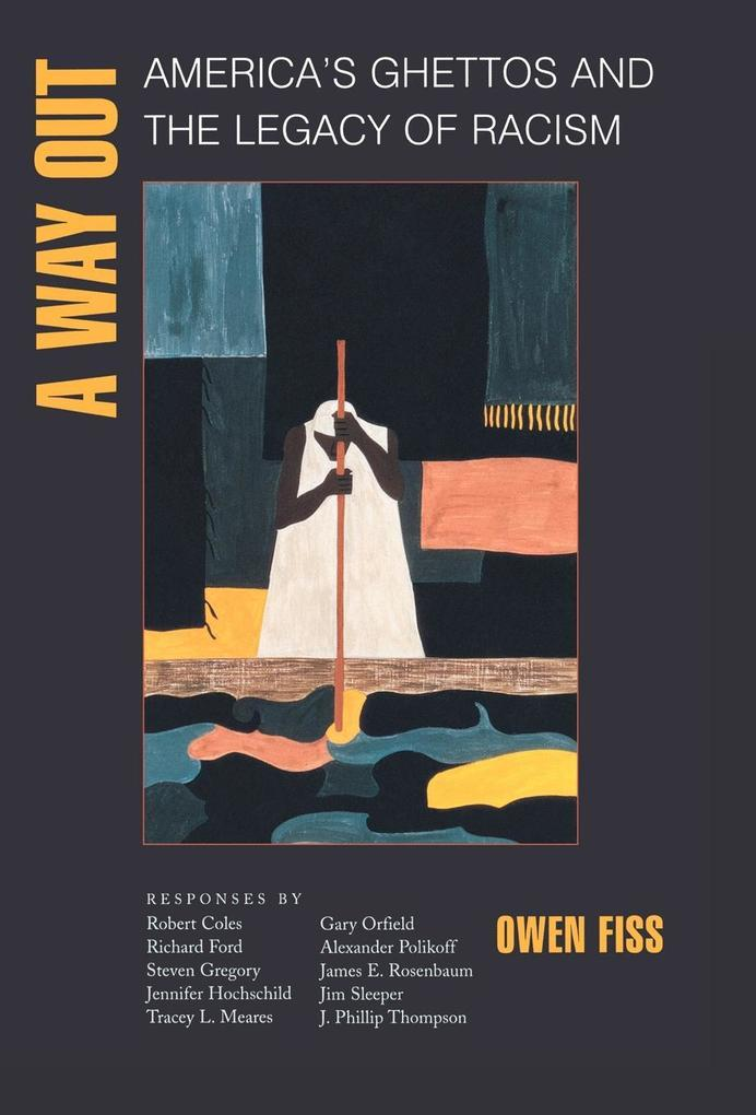 A Way Out: America's Ghettos and the Legacy of Racism als Buch