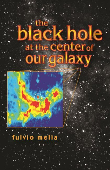 The Black Hole at the Center of Our Galaxy als Buch