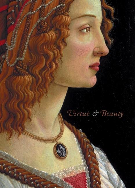 Virtue and Beauty: Leonardo's Ginevra de' Benci and Renaissance Portraits of Women als Taschenbuch