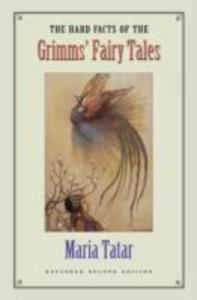 The Hard Facts of the Grimms' Fairy Tales als Buch