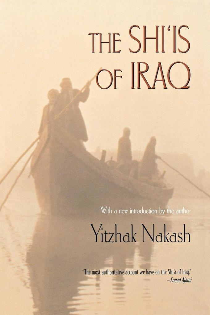 The Shi'is of Iraq als Buch