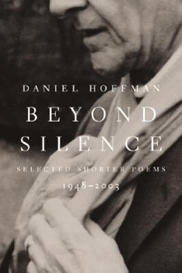 Beyond Silence: Selected Shorter Poems, 1948--2003 als Taschenbuch