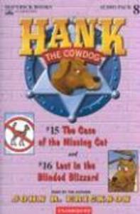 Hank the Cowdog: The Case of the Missing Cat/Lost in the Blinded Blizzard als Hörbuch