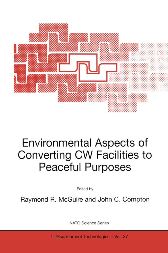 Environmental Aspects of Converting CW Facilities to Peaceful Purposes als Buch