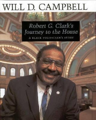 Robert G. Clark's Journey to the House: A Black Politician's Story als Buch