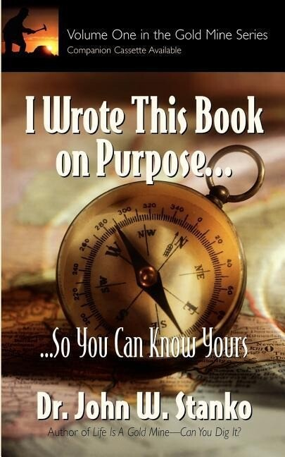 I Wrote This Book on Purpose...So You Can Know Yours als Taschenbuch