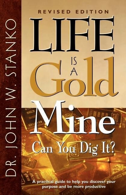 Life Is a Gold Mine-Can You Dig It? als Taschenbuch