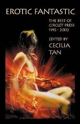 Erotic Fantastic: The Best of Circlet Press 1992-2002 als Taschenbuch