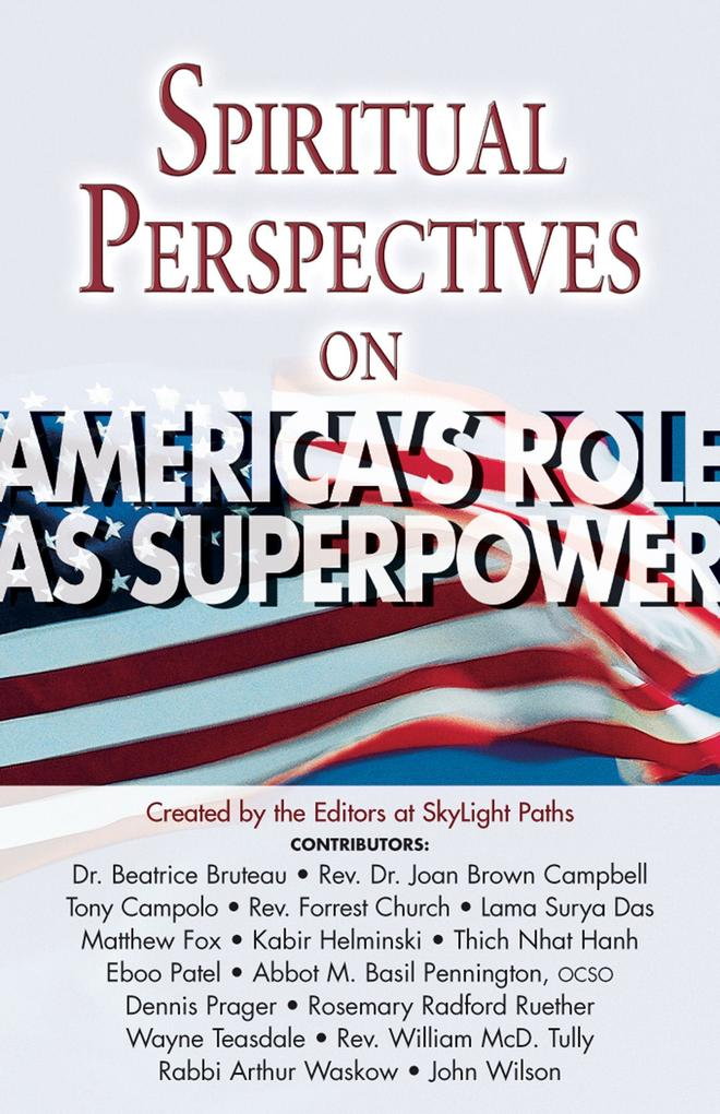 Spiritual Perspectives on America's Role as a Superpower als Taschenbuch