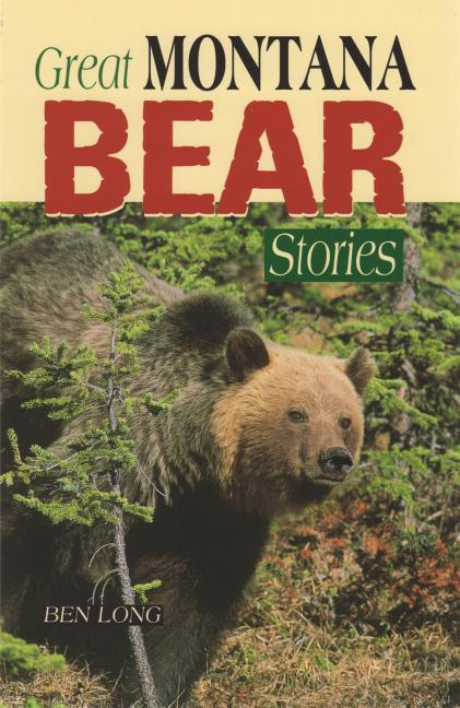 Great Montana Bear Stories als Taschenbuch