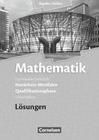 Mathematik Qualifikationsphase Leistungskurs. Lösungen zum Schülerbuch. Sekundarstufe II Nordrhein-Westfalen