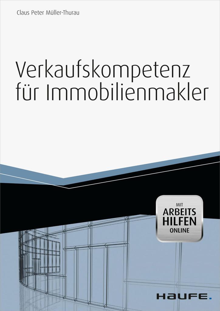 Verkaufskompetenz für Immobilienmakler -mit Arbeitshilfen online- als eBook