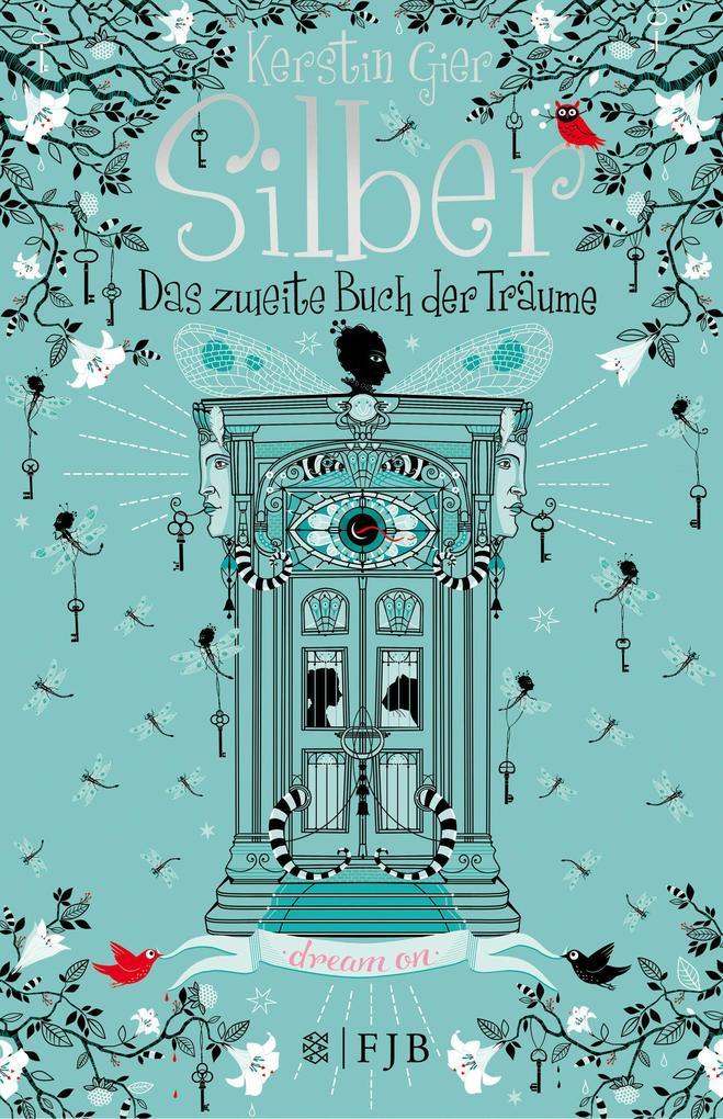 Silber - Das zweite Buch der Träume als Buch (gebunden)