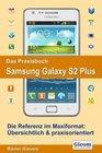 Das Praxisbuch Samsung Galaxy S2 Plus