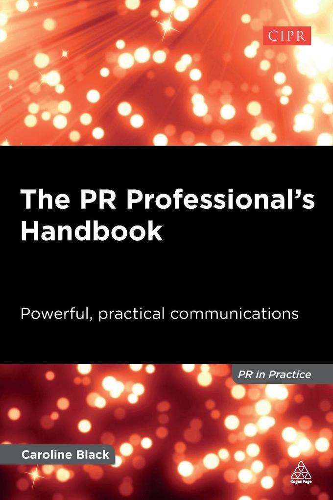 The PR Professional's Handbook als Buch von Caroline Black