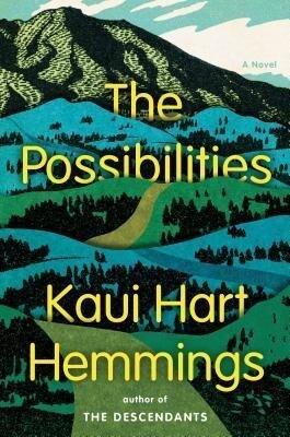 The Possibilities als Buch von Kaui Hart Hemmings