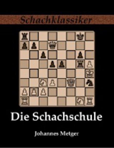 Die Schachschule als Buch